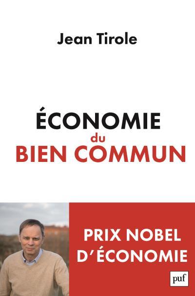 Tirole : Économie du bien commun